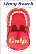 Gulp: Adventures on the Alimentary Canal (Hardcover)