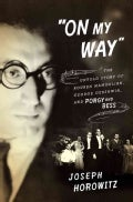 On My Way: The Untold Story of Rouben Mamoulian, George Gershwin, and Porgy and Bess (Hardcover)