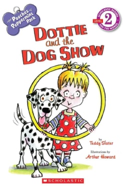 Dottie and the Dog Show (Paperback)