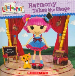 Harmony Takes the Stage (Paperback)