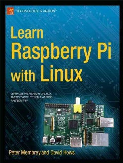 Learn Raspberry Pi With Linux (Paperback)