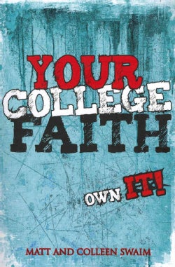 Your College Faith: Own It! (Paperback)