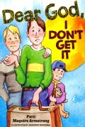 Dear God, I Don't Get It (Paperback)
