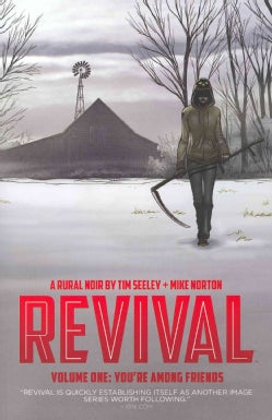 Revival 1: You're Among Friends (Paperback)