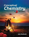Conceptual Chemistry: Understanding Our World of Atoms and Molecules (Paperback)