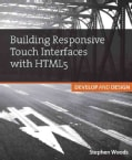 Building Touch Interfaces With Html5: Develop and Design (Paperback)