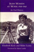 Irish Women at Work, 1930-1960: An Oral History (Hardcover)