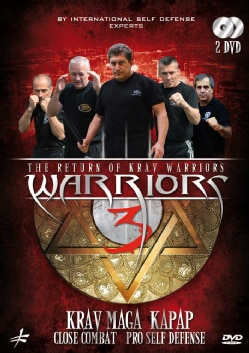 Warriors 3: The Return Of Krav Warriors- Krav Maga, Kapap, Close Combat & Pro Self Defense