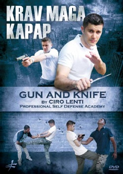 Krav Maga-Kapap: Gun And Knife By Ciro Lenti