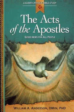 The Acts of the Apostles: Good News for All People (Paperback)