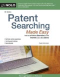 Patent Searching Made Easy: How to Do Patent Searches on the Internet & in the Library (Paperback)