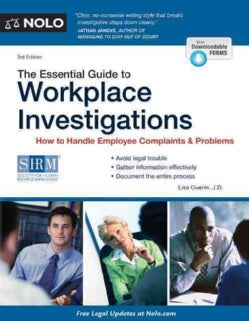 The Essential Guide to Workplace Investigations: How to Handle Employee Complaints & Problems (Paperback)