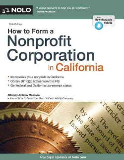 How to Form a Nonprofit Corporation in California (Paperback)