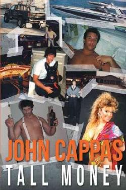 John Cappas: Tall Money (Hardcover)