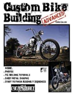 Custom Bike Building-advanced (Paperback)