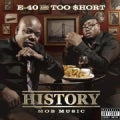 E-40 - History: Mob Music (Parental Advisory)