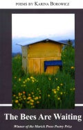 The Bees Are Waiting (Paperback)