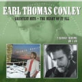EARL THOMAS CONLEY - GREATEST HITS/THE HEART OF IT ALL