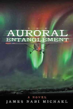 The Auroral Entanglement (Hardcover)