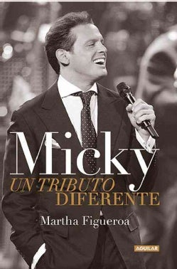 Micky: Un Tributo Diferente / a Different Tribute (Paperback)