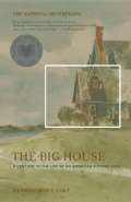 The Big House: A Century in the Life of an American Summer Home (Paperback)