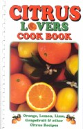 Citrus Lovers Cook Book (Paperback)