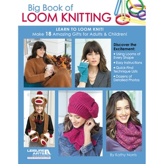 Leisure Arts-Big Book Of Loom Knitting