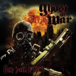 GHOST OF WAR - ONLY DEATH IS REAL