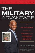 The Military Advantage 2013: The Military.com Guide to Military and Veterans Benefits (Paperback)