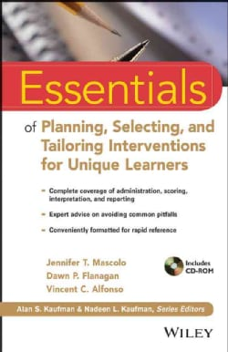 Essentials of Planning, Selecting, and Tailoring Interventions for Unique Learners