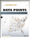 Data Points: Visualization That Means Something (Paperback)