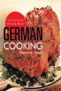 German Cooking: Five Generations of Family Recipes (Paperback)