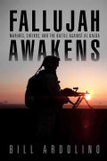Fallujah Awakens: Marines, Sheiks, and the Battle Against Al Qaeda (Hardcover)