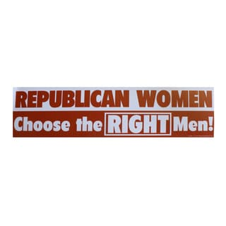 Encore Select 'Republican Women Choose the Right Men' Bumper Sticker