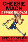 Cheesie Mack Is Running Like Crazy! (Hardcover)
