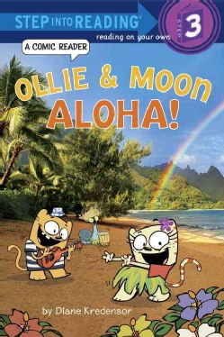 Ollie & Moon: Aloha!: A Comic Reader (Hardcover)