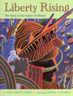 Liberty Rising: The Story of the Statue of Liberty (Paperback)