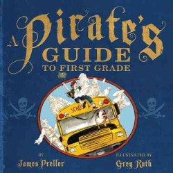 A Pirate's Guide to First Grade (Paperback)