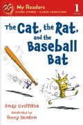 The Cat, the Rat, and the Baseball Bat (Paperback)