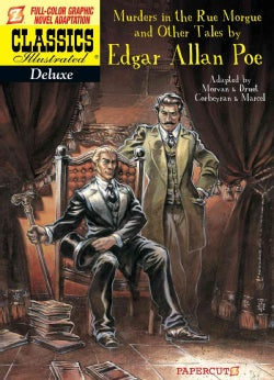 Classics Illustrated Deluxe 10: The Murders in the Rue Morgue, and Other Tales (Hardcover)