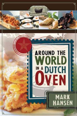 Around the World in a Dutch Oven (Paperback)