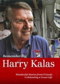 Remembering Harry Kalas: The Life of a Phillies Icon Told by Those Who Knew Him Best (Paperback)