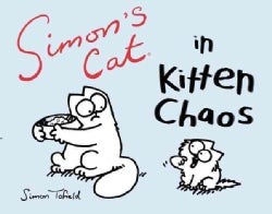 Simon's Cat in Kitten Chaos (Paperback)