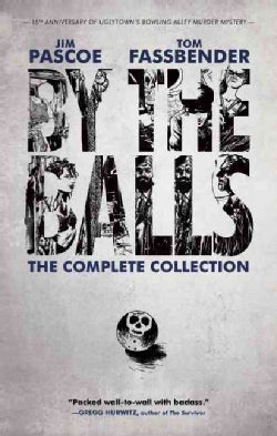 By the Balls: The Complete Collection (Paperback)
