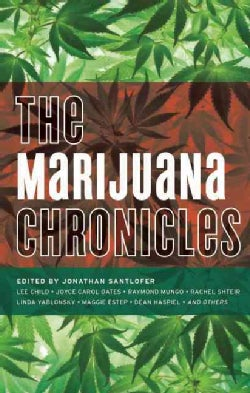 The Marijuana Chronicles (Hardcover)