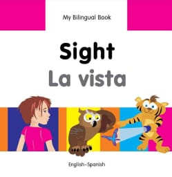 Sight / La Vista: English-Spanish (Hardcover)