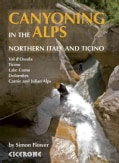 Canyoning in the Alps: Northern Italy and Ticino (Paperback)