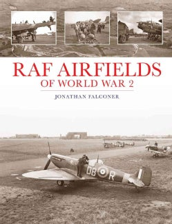 RAF Airfields of World War 2 (Hardcover)
