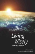Living Wisely: Further Advice from Nagarjuna's Precious Garland (Paperback)