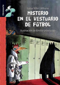 Misterio en el vestuario de futbol / Mystery of the Football Locker Room (Hardcover)